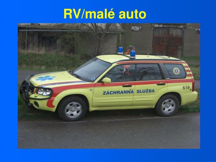 RV/malé auto
