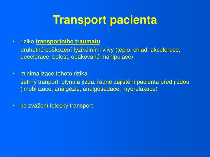 Transport pacienta