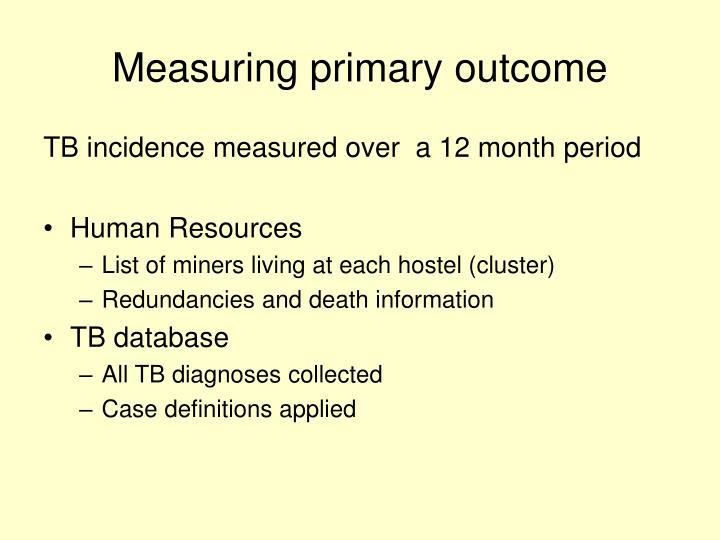 Measuring primary outcome
