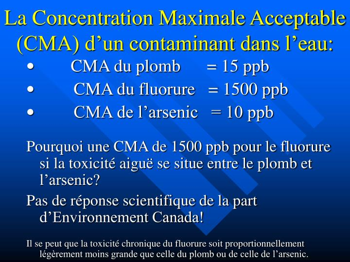 La Concentration Maximale Acceptable (CMA) d'un contaminant dans l'eau: