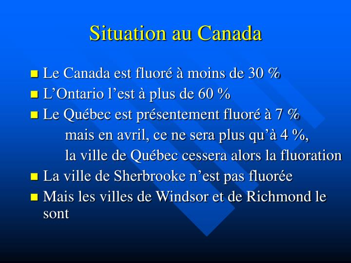 Situation au Canada