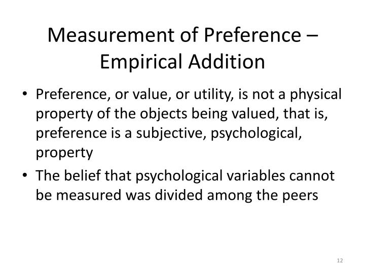 Measurement of Preference – Empirical Addition