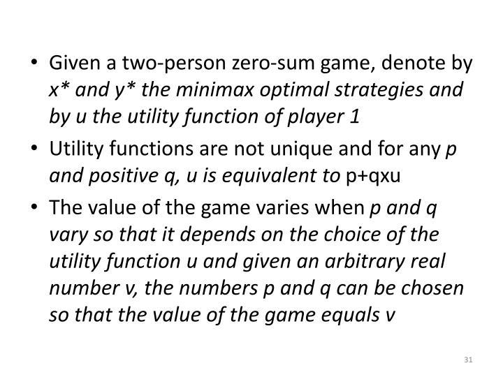 Given a two-person zero-sum game, denote by