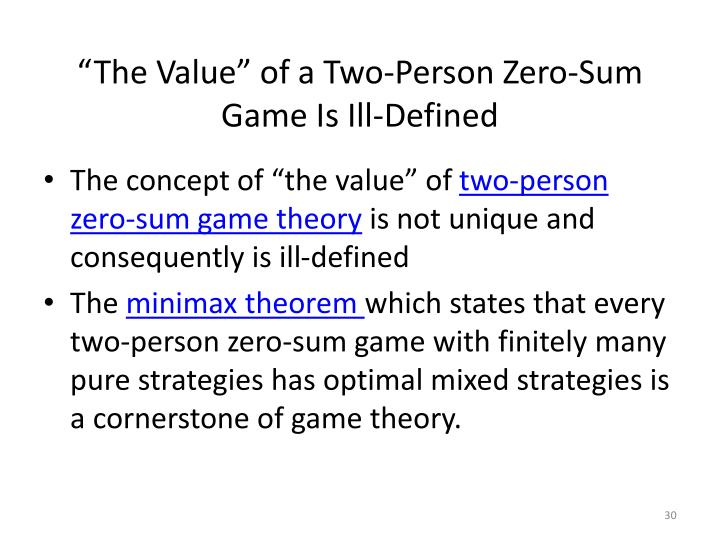 """""""The Value"""" of a Two-Person Zero-Sum Game Is Ill-Defined"""