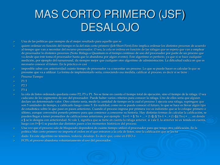 MAS CORTO PRIMERO (JSF) DESALOJO