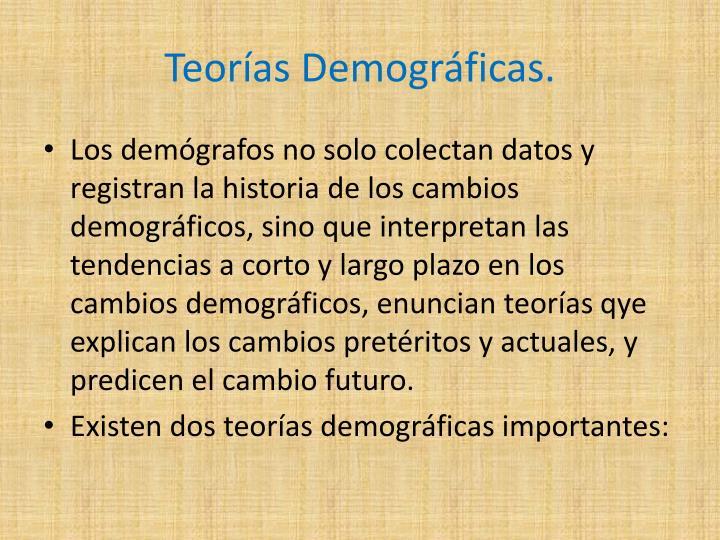 Teorías Demográficas.
