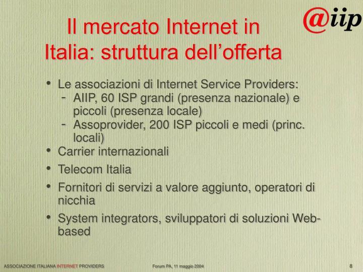 Il mercato Internet in Italia: struttura dell'offerta