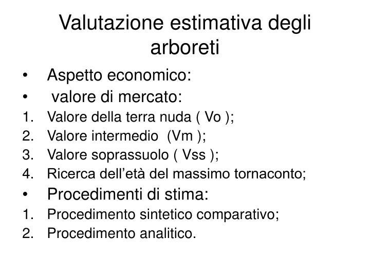 Valutazione estimativa degli arboreti