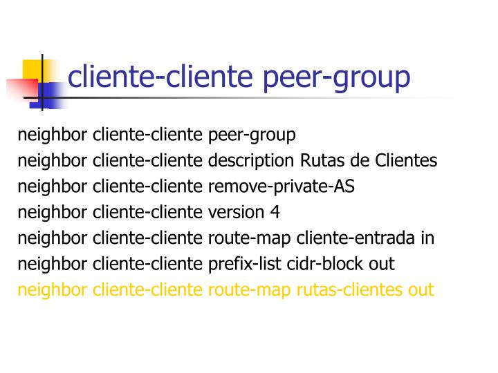 cliente-cliente peer-group