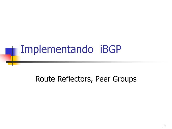 Implementando  iBGP