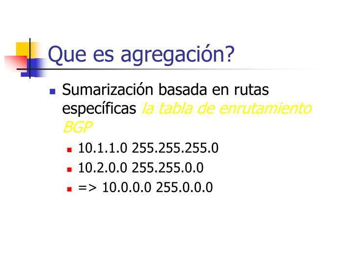 Que es agregación?
