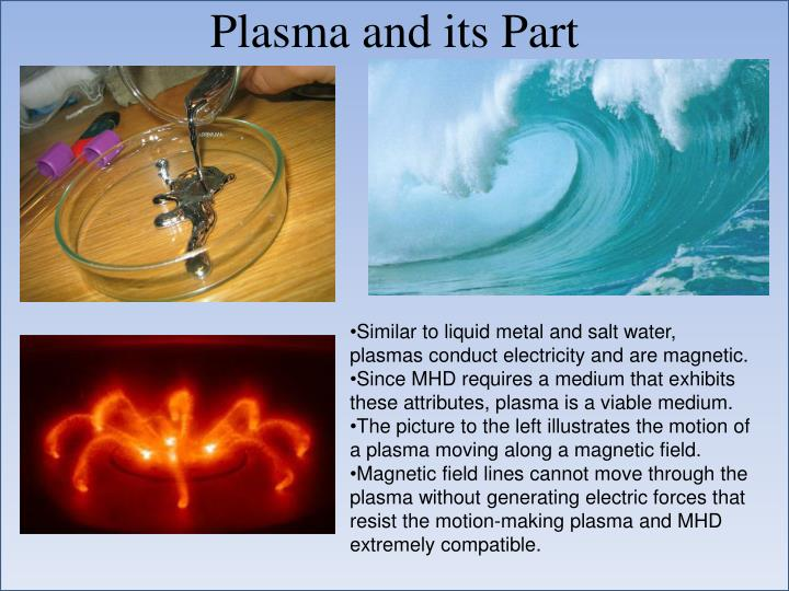 Plasma and its Part