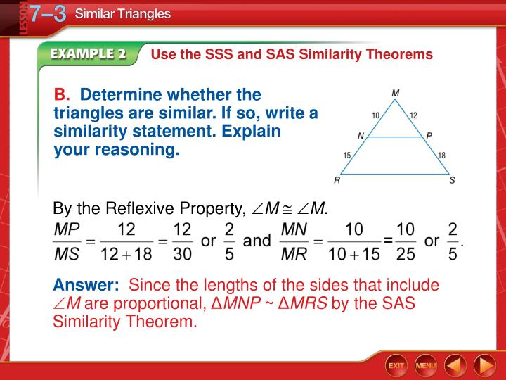 Use the SSS and SAS Similarity Theorems