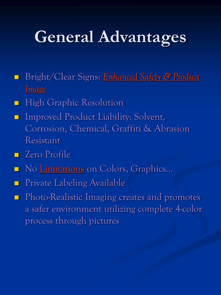 General advantages