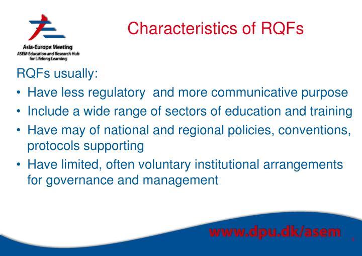 Characteristics of RQFs