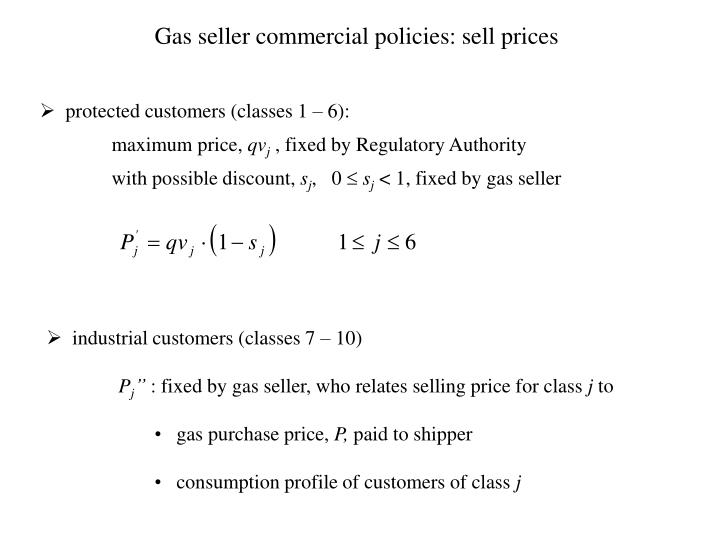 Gas seller commercial policies: sell prices
