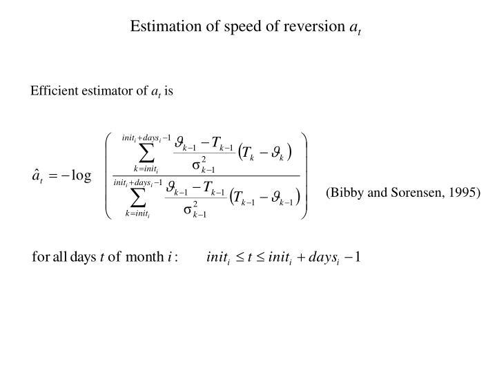 Estimation of speed of reversion