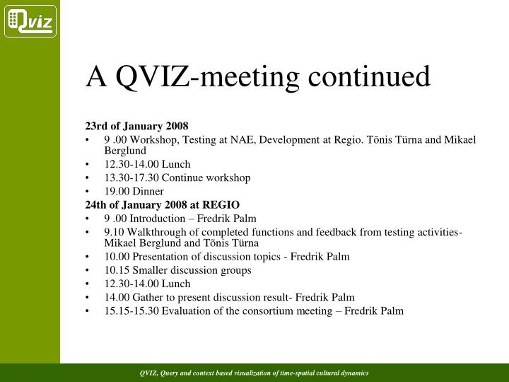 A QVIZ-meeting continued