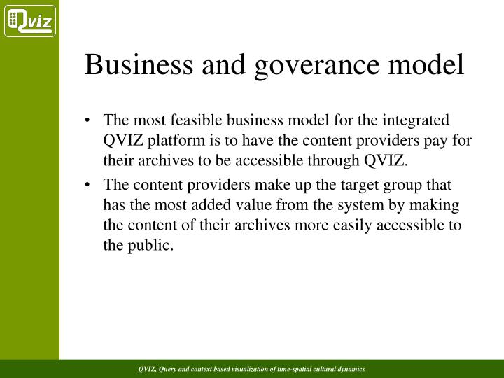Business and goverance model