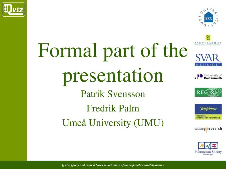 Formal part of the presentation