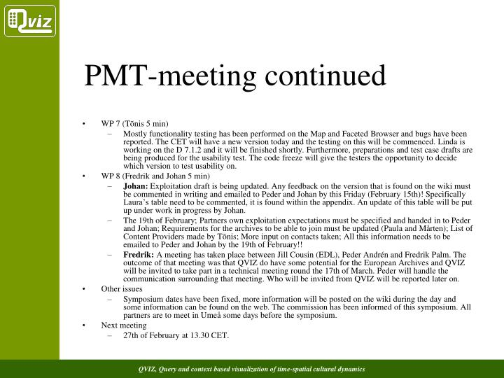 PMT-meeting continued