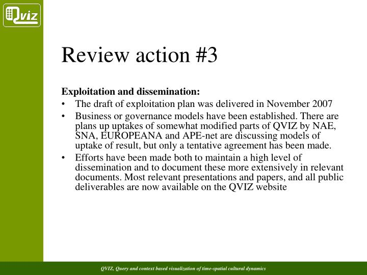 Review action #3