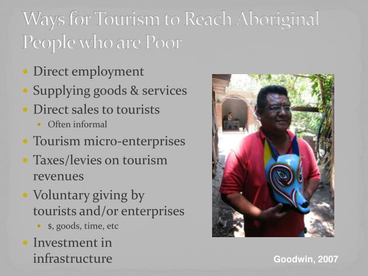 Ways for Tourism to Reach Aboriginal People who are Poor