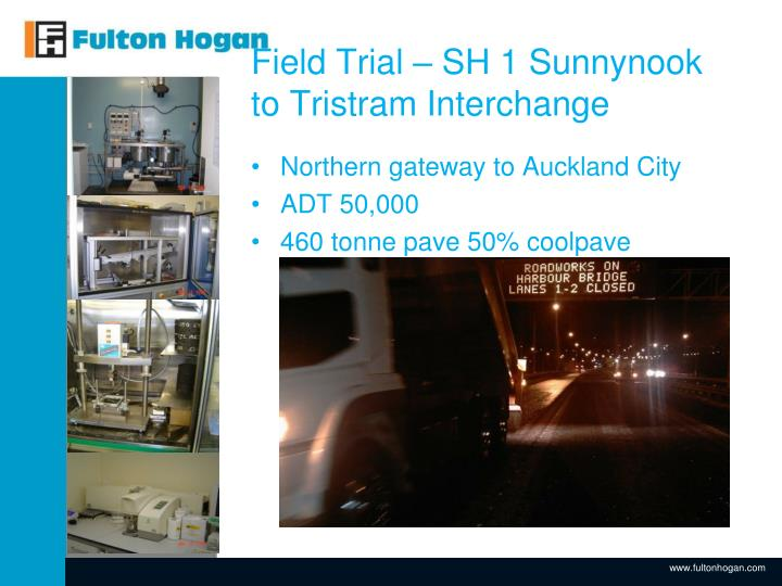 Field Trial – SH 1 Sunnynook to Tristram Interchange