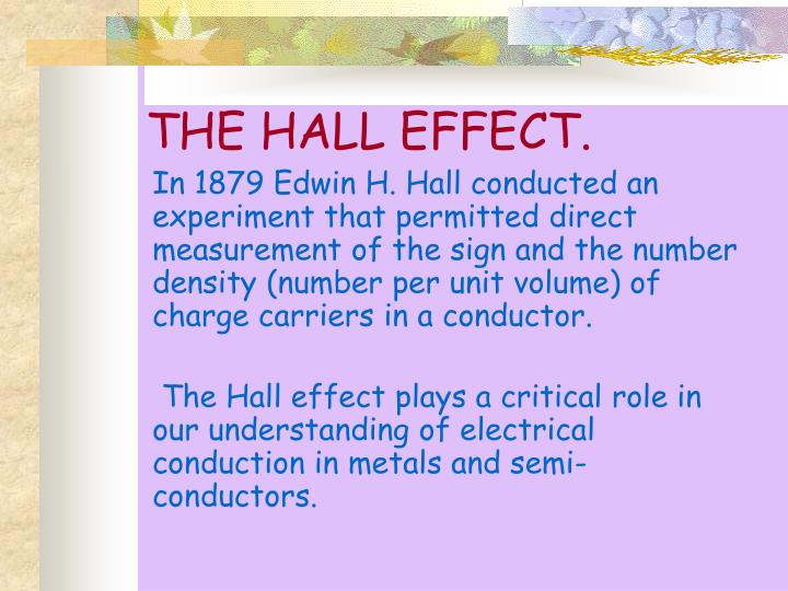 THE HALL EFFECT.