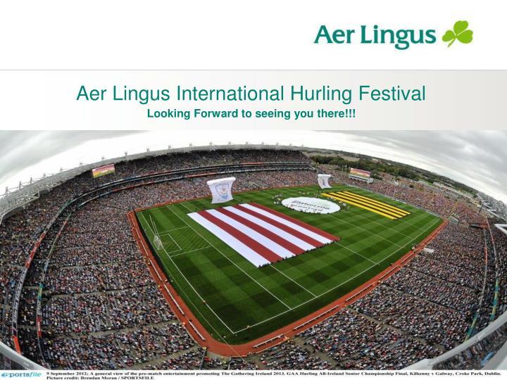 Aer Lingus International Hurling Festival