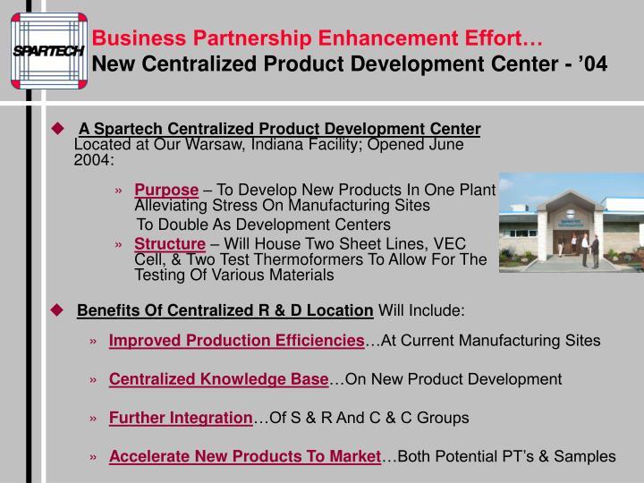 Business Partnership Enhancement Effort…