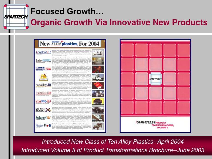 Focused Growth…