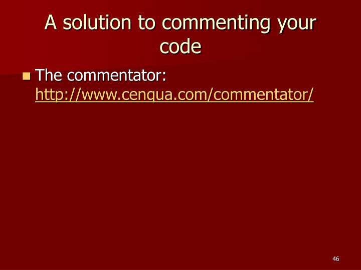 A solution to commenting your code