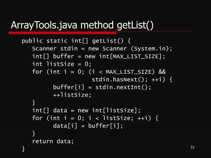 ArrayTools.java method getList()
