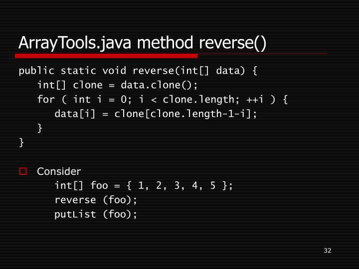 ArrayTools.java method reverse()