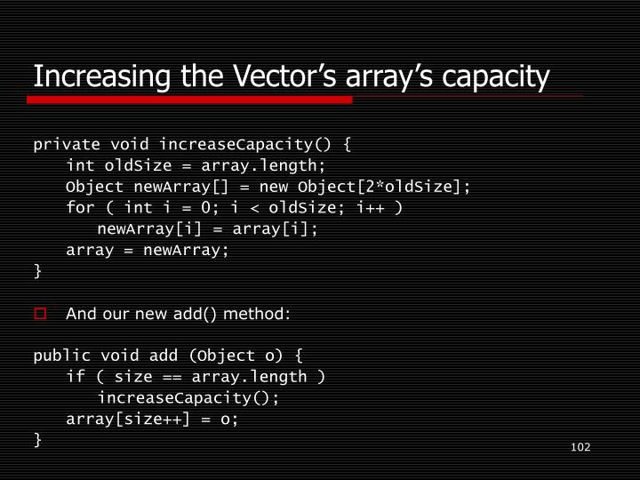 Increasing the Vector's array's capacity