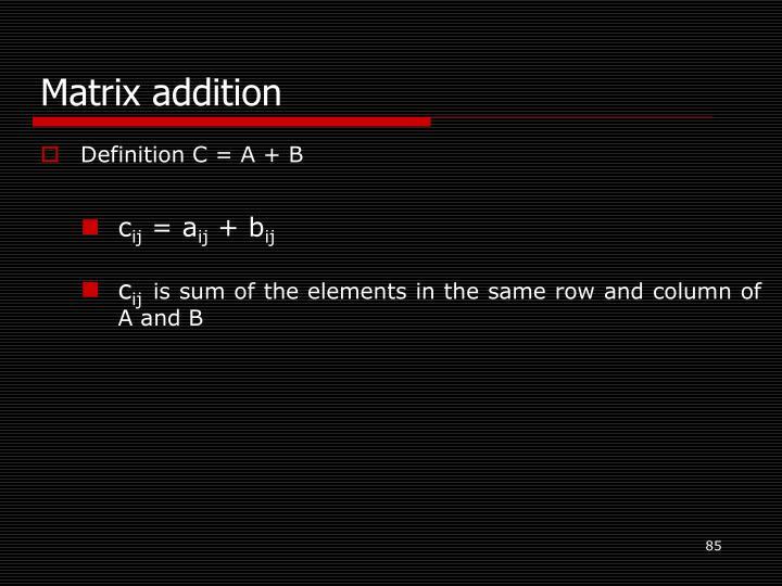 Matrix addition
