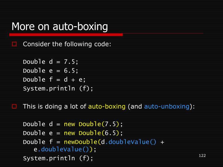More on auto-boxing