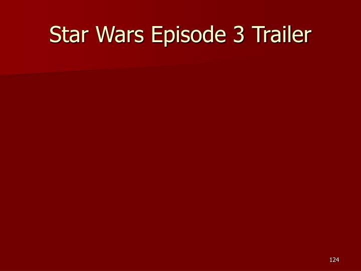 Star Wars Episode 3 Trailer