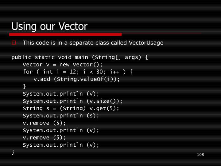 Using our Vector