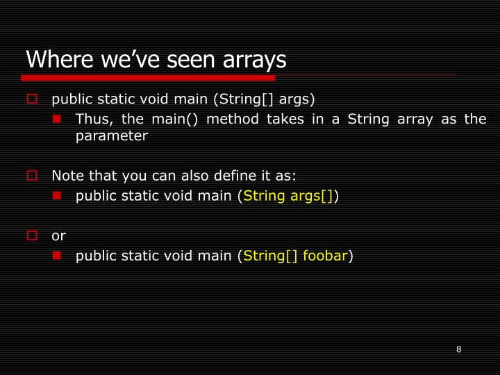 Where we've seen arrays