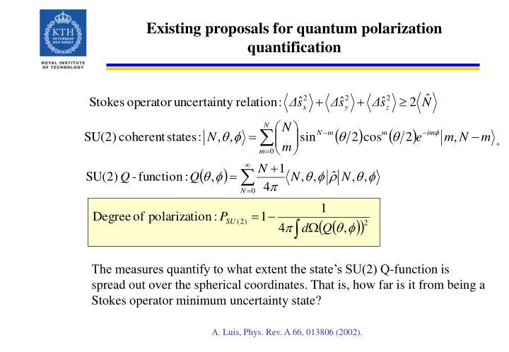 Existing proposals for quantum polarization quantification