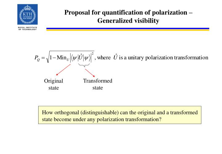 Proposal for quantification of polarization