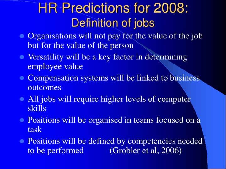 HR Predictions for 2008: