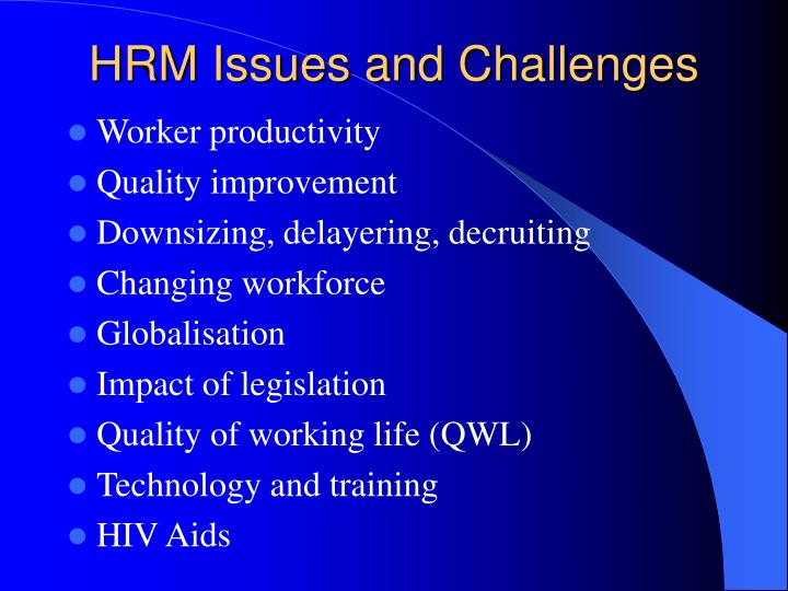 HRM Issues and Challenges