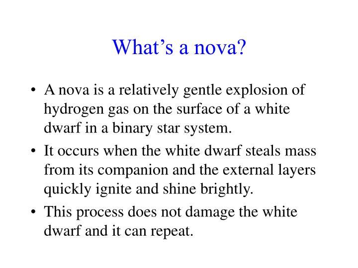 What's a nova?