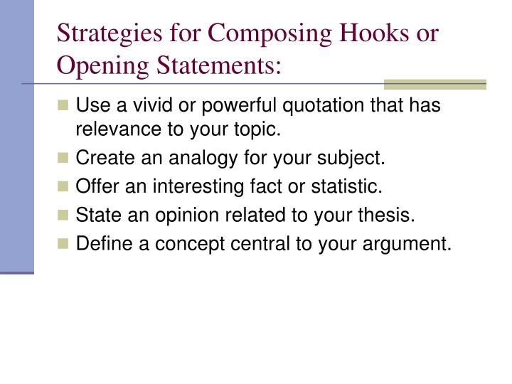 Strategies for Composing Hooks or Opening Statements: