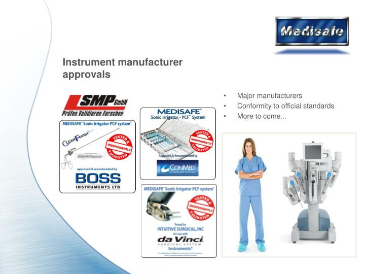 Instrument manufacturer approvals