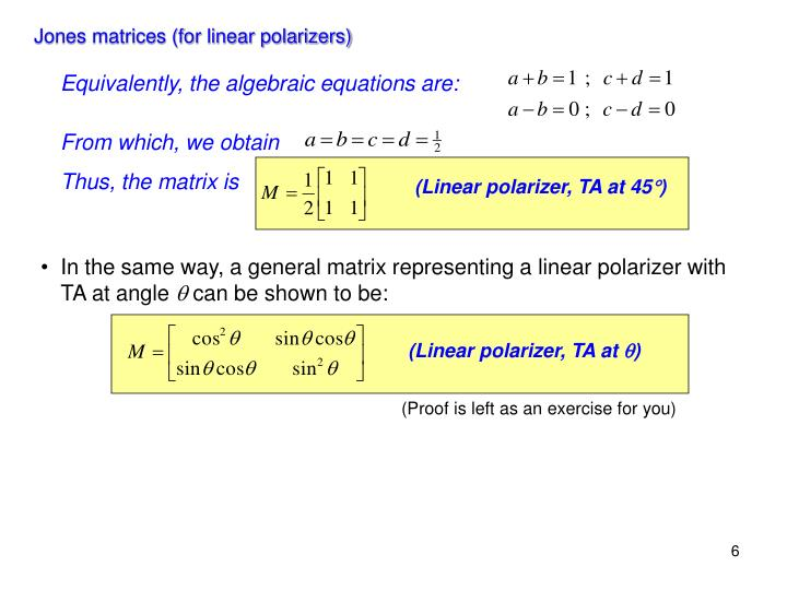 Jones matrices (for linear polarizers)