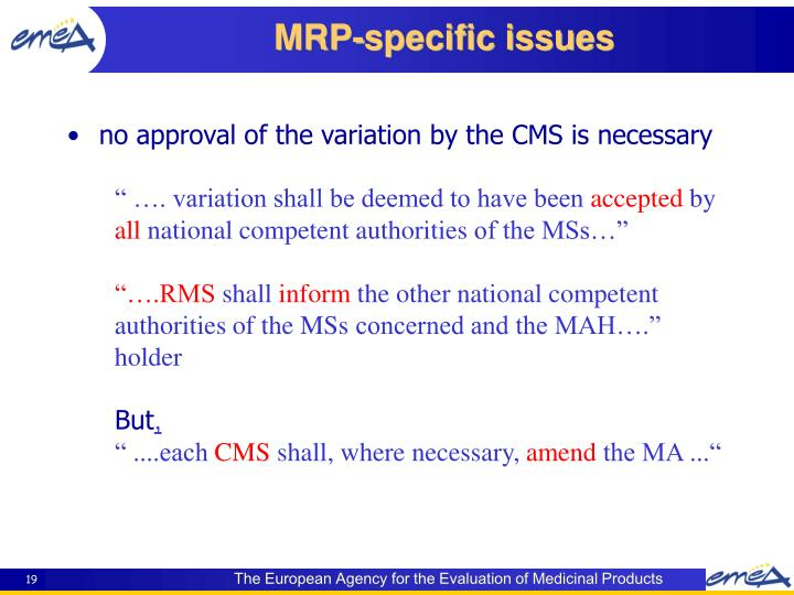 no approval of the variation by the CMS is necessary